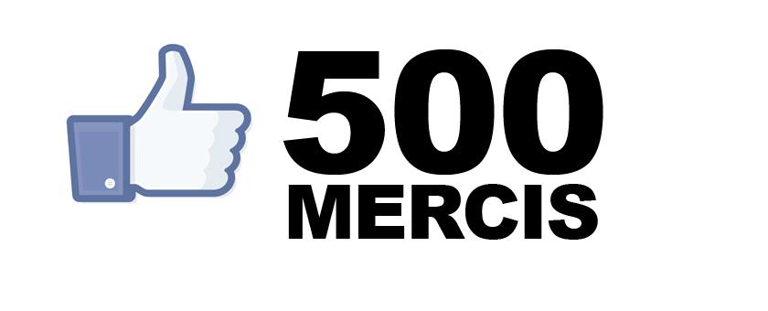 Notre page Facebook passe le cap des 500 fans, merci !