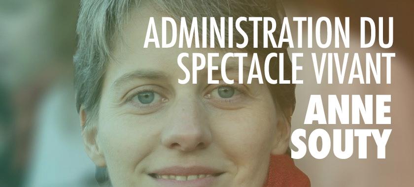 Bienvenue à Anne SOUTY, formatrice en administration du spectacle